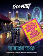 City of Mist District: Tourist Trap