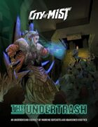 City of Mist District: The Undertrash