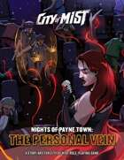 City of Mist: Nights of Payne Town - The Personal Vein [BUNDLE]