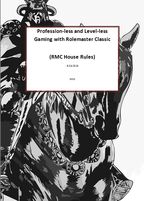 Profession-less and Level-less Gaming with Rolemaster Classic