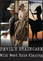 Devil's Staircase:Wild West Roleplaying