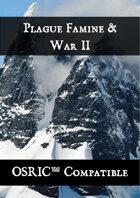 Plague, Famine & War II - OSRIC Compatible