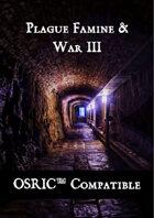 Plague, Famine & War III OSRIC Compatible