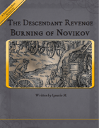 The Descendant Revenge: Burning of Novikov RM2/RMC & RMFRP Compatible