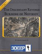 The Descendant Revenge: Burning of Novikov 3Deep Compatible