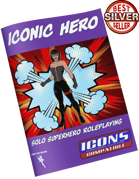 ICONIC Hero - Superhoric solo play with ICONS Assembled