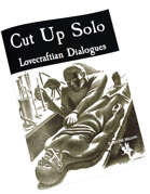 Cut Up Solo Supplement for Lovecraftian Dialogues