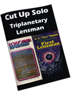 Cut Up Solo Triplanetary Lensman