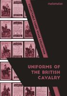 Uniforms Of The British Cavalry (C19th) Collectable Cards Image Collection