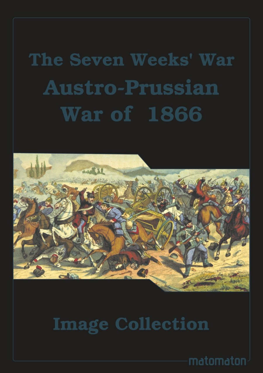 account of the seven weeks war It is a nickname for the war fought in 1866 between prussia on the one hand and austria and most of the other german states on the other.