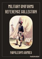 Napoleon's Armies Military Uniforms Reference Collection