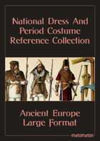Ancient European Tribes: Large Format National Dress & Period Costume Reference Collection