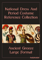 Ancient Greece: Large Format National Dress & Period Costume Reference Collection