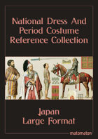 Feudal Japan: Large Format National Dress & Period Costume Reference Collection