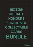 British Medals, Honours & Insignia Collectable Cards [BUNDLE]
