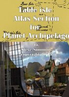 Table Isle Atlas Section for Planet Archipelago