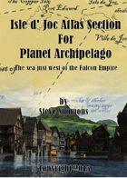 Isle d' Joc Atlas Section for Planet Archipelago