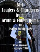 NPC Leaders of Aruth & Fallen Dome on Planet Archipelago