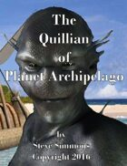 The Quillian of Planet Archipelago
