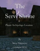 The Servi Shrine a Planet Archipelago location