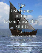The Last Voyage of the Falcon Naval Ship Sibilla, A Planet Archipelago Adventure Unit