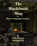 The Blacksmith Shop a Planet Archipelago Location