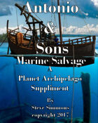 Antonio & Sons Marine Salvage A Planet Archipelago suppliment