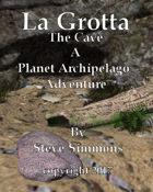 La Grotta The cave a Planet Archipelago adventure