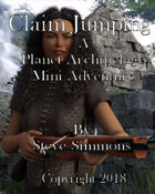 Claim Jumping A Planet Archipelago mini adventure