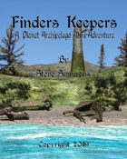 Finders Keepers A Planet Archipelago mini-adventure