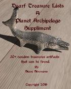 Duarf Treasure lists a Planet Archipelago suppliment
