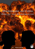 Maximum Action: Rise of the Blockbuster