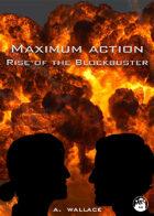 Maximum Action: Rise of the Blockbuster