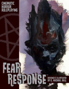 Fear Response: Cinematic Horror Roleplaying