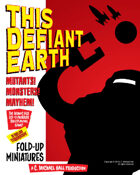 Fold-Up Miniatures for This Defiant Earth: Atomic Age Sci-Fi/Horror Roleplaying