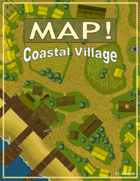 Map! Coastal Village