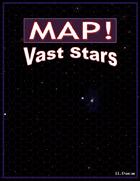 Map! Vast Stars