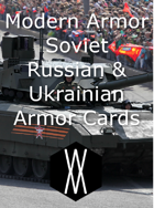 Modern Armor - Soviet, Russian, and Ukrainian Armor Cards