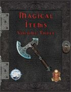 Magical Items: Volumes 1 - 3 [BUNDLE]