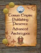 Terran Empire Publishing Presents: Advanced Archetypes