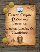 Terran Empire Publishing Presents: Circles, Paths, & Traditions