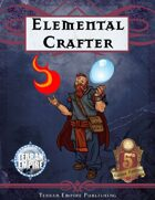 Elemental Crafter - For 5th Edition