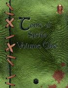 Tome of Spells Volume One