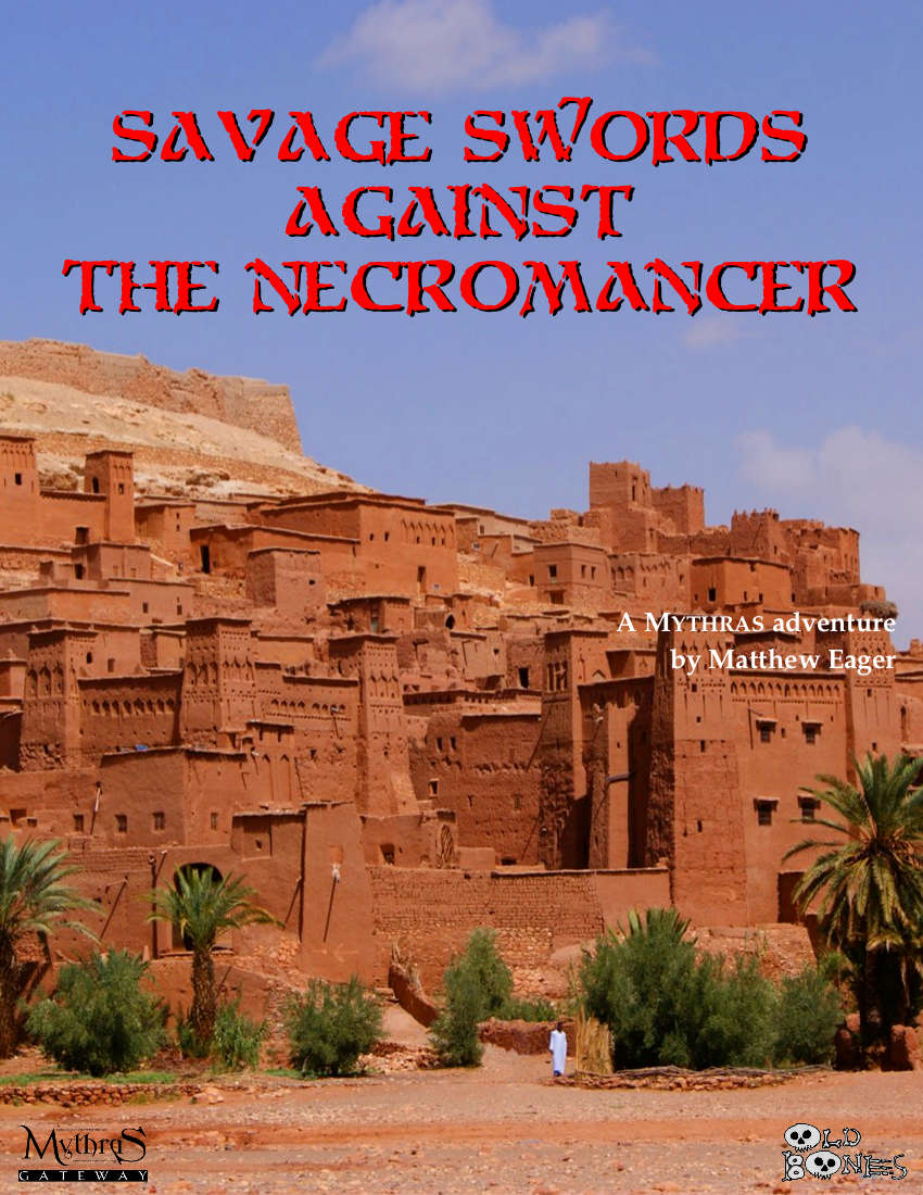 Savage Swords Against the Necromancer