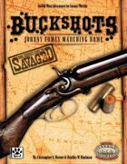 Savaged Buckshots: Johnny Comes Marching Home