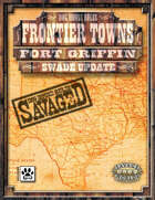 Frontier Towns: Fort Griffin Savaged