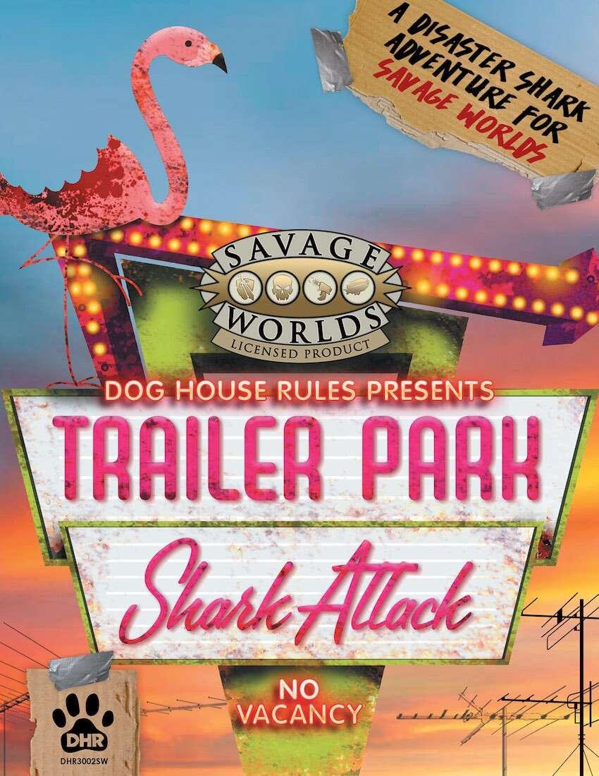 Trailer Park Shark Attack!