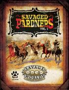 Savaged Pardners Vol 1