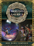 Dragons Conquer America: New Dawn Campaign
