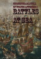Unquenchable Will of Wolves Appendix I:  Battles at Sea